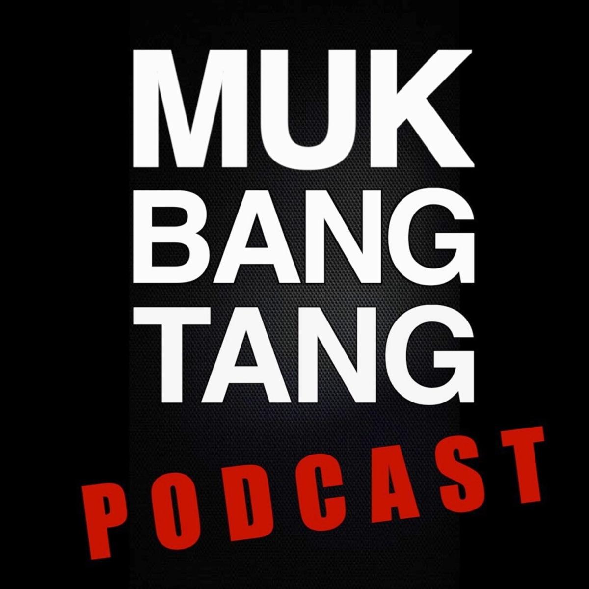 MukBangTang Podcast