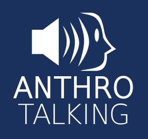 AnthroTalking