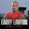 Larry Lawton: Jewel Thief artwork