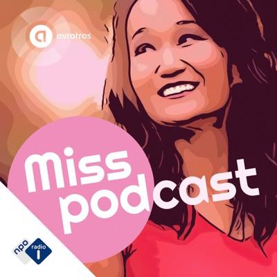 Miss Podcast:NPO Radio 1 / AVROTROS