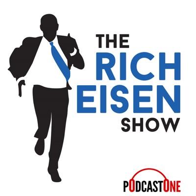 The Rich Eisen Show:PodcastOne