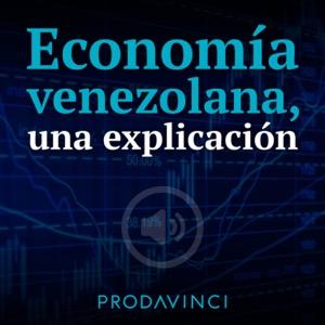 Economía venezolana, una explicación
