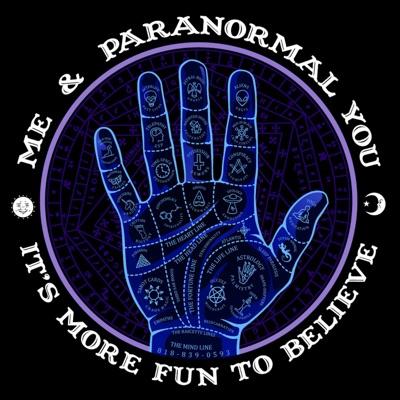 Me & Paranormal You