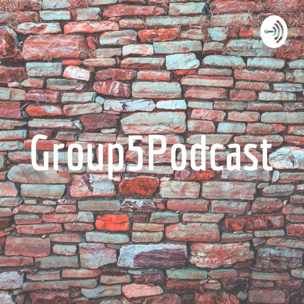 Group5Podcast