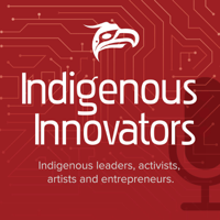 Indigenous Innovators podcast