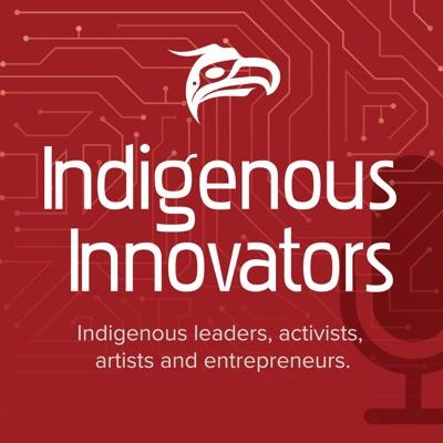 Indigenous Innovators