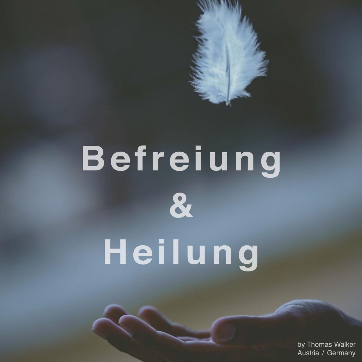 Befreiung und Heilung - geleitete Selbsthypnosen und Meditationen