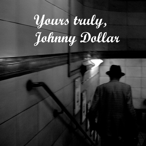 Cover image of Yours truly, Johnny Dollar