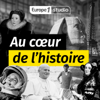 Au cœur de l'histoire - Europe 1