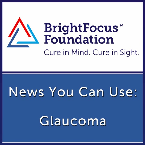 Glaucoma: News You Can Use