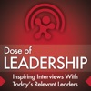 Dose of Leadership with Richard Rierson | Authentic & Courageous Leadership Development artwork