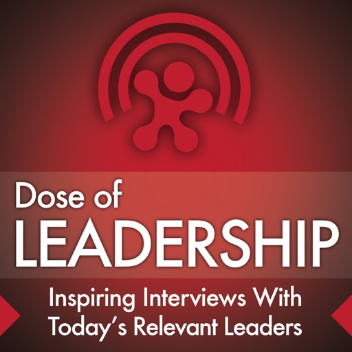Cover image of Dose of Leadership with Richard Rierson | Authentic & Courageous Leadership Development