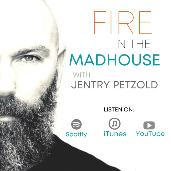 Fire In The Madhouse
