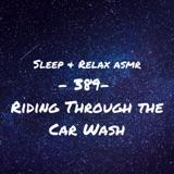 Riding Through the Car Wash