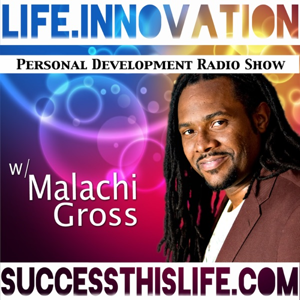 Success This Life with Malachi Gross