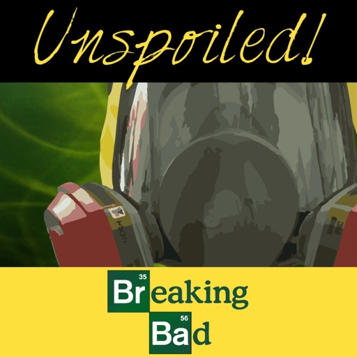 Cover image of UNspoiled! Breaking Bad