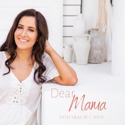 Dear Mama Project:Nikki McCahon