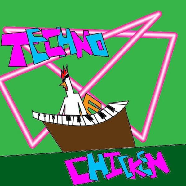 Techno Chicken