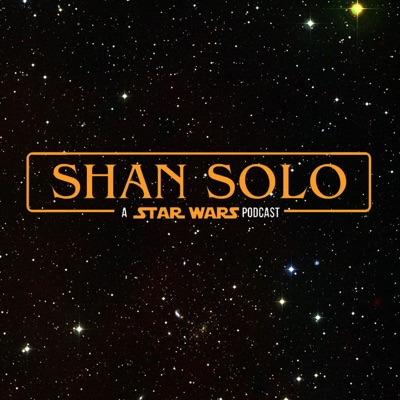 Shan Solo - A Star Wars Podcast (Indonesia)