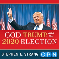 God, Trump and the 2020 Election