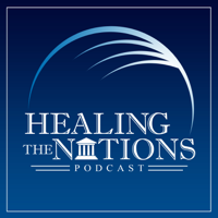 Healing The Nations Podcast podcast