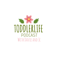 Toddler Life with Davie and JC podcast