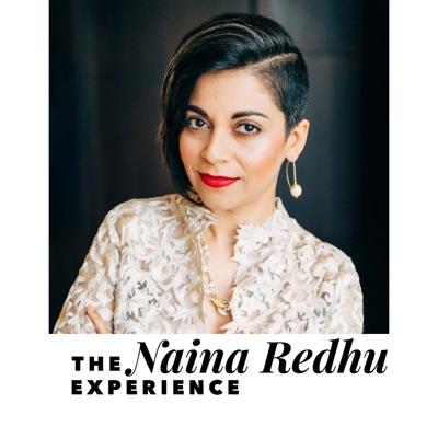 The Naina Redhu Experience