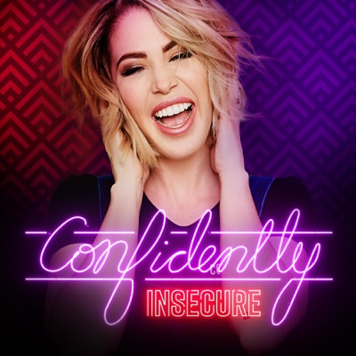 Confidently Insecure:Kelsey Darragh