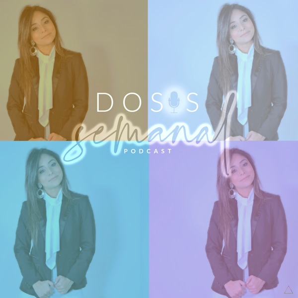 Dosis Semanal Podcast