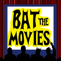 Bat the Movies podcast