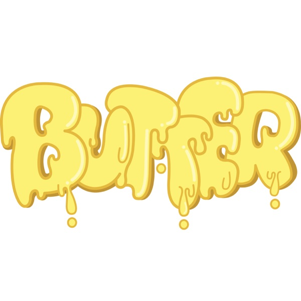 Butter Podcast