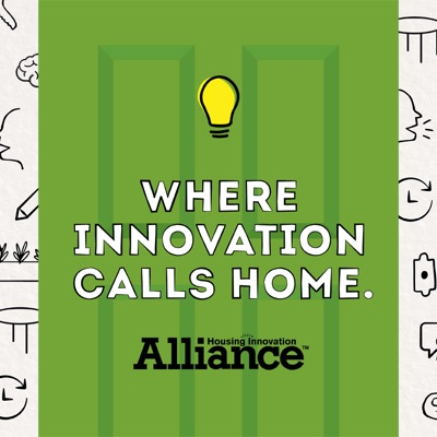Housing Innovation Alliance's Podcast