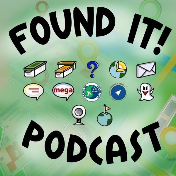 Found It! Geocaching Podcast