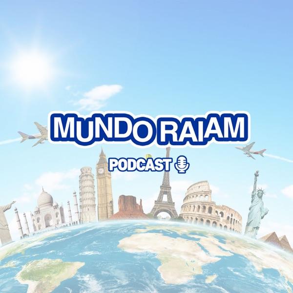 MundoRaiam Podcast