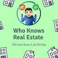 Who Knows Real Estate podcast