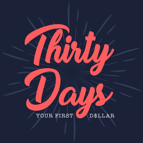 Thirty Days - Your First Dollar - With Ed Dale
