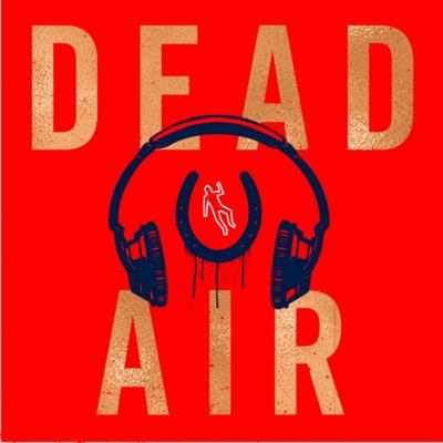 Dead Air:Serial Box
