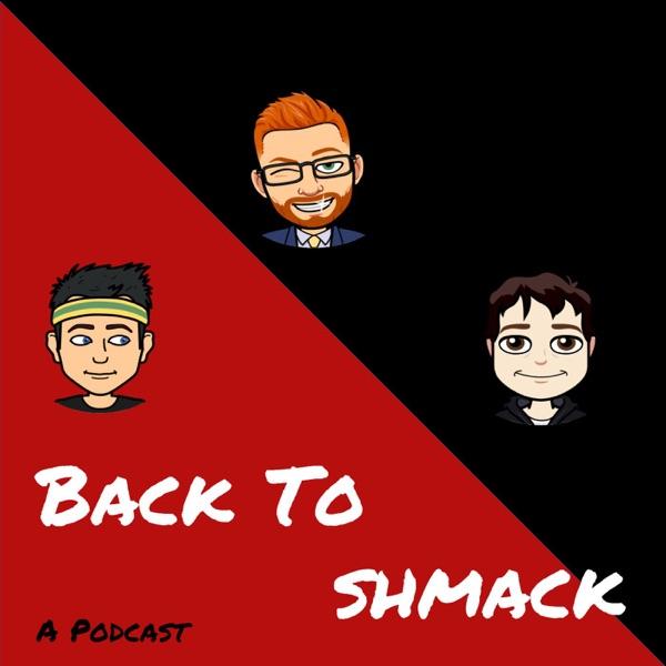 BacktoShmack