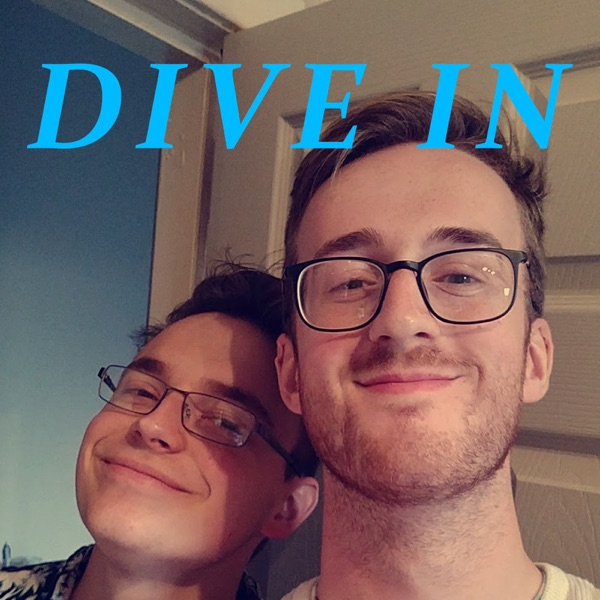 Dive In Podcast with Max and Callum