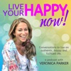 Live Your Happy NOW! Conversations to open up and live an authentic, happy and fulfilled life. artwork