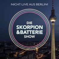 Die Skorpion und Batterie Show – Der Plastikblumenstrauß der Talk Show Landschaft! podcast