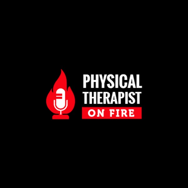 Physical Therapist On Fire