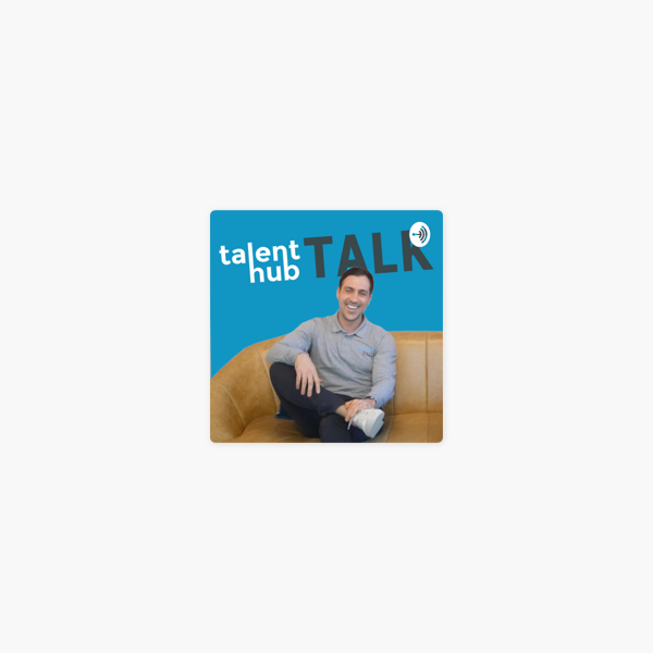 Talent Hub Talk: How to build your personal brand online with Zachary Jeans on Apple Podcasts