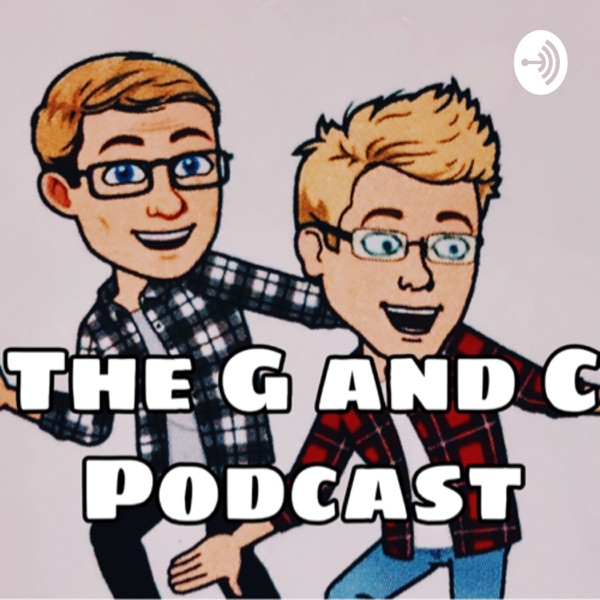 G and C Podcast