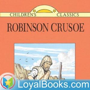 Robinson Crusoe Written Anew for Children by Daniel Defoe