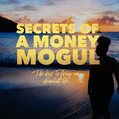 Secrets of A Money Mogul