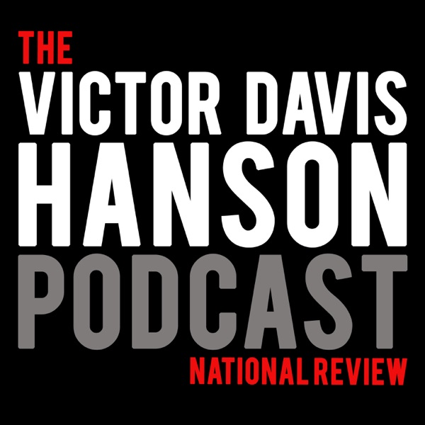 The Victor Davis Hanson Podcast