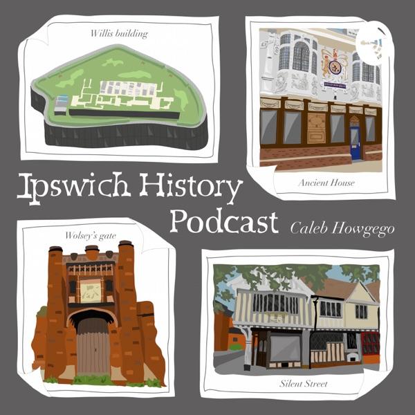 Ipswich History Podcast