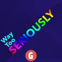 Way Too Seriously podcast