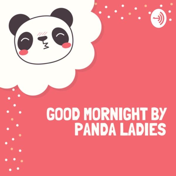 Good Mornight by Panda Ladies